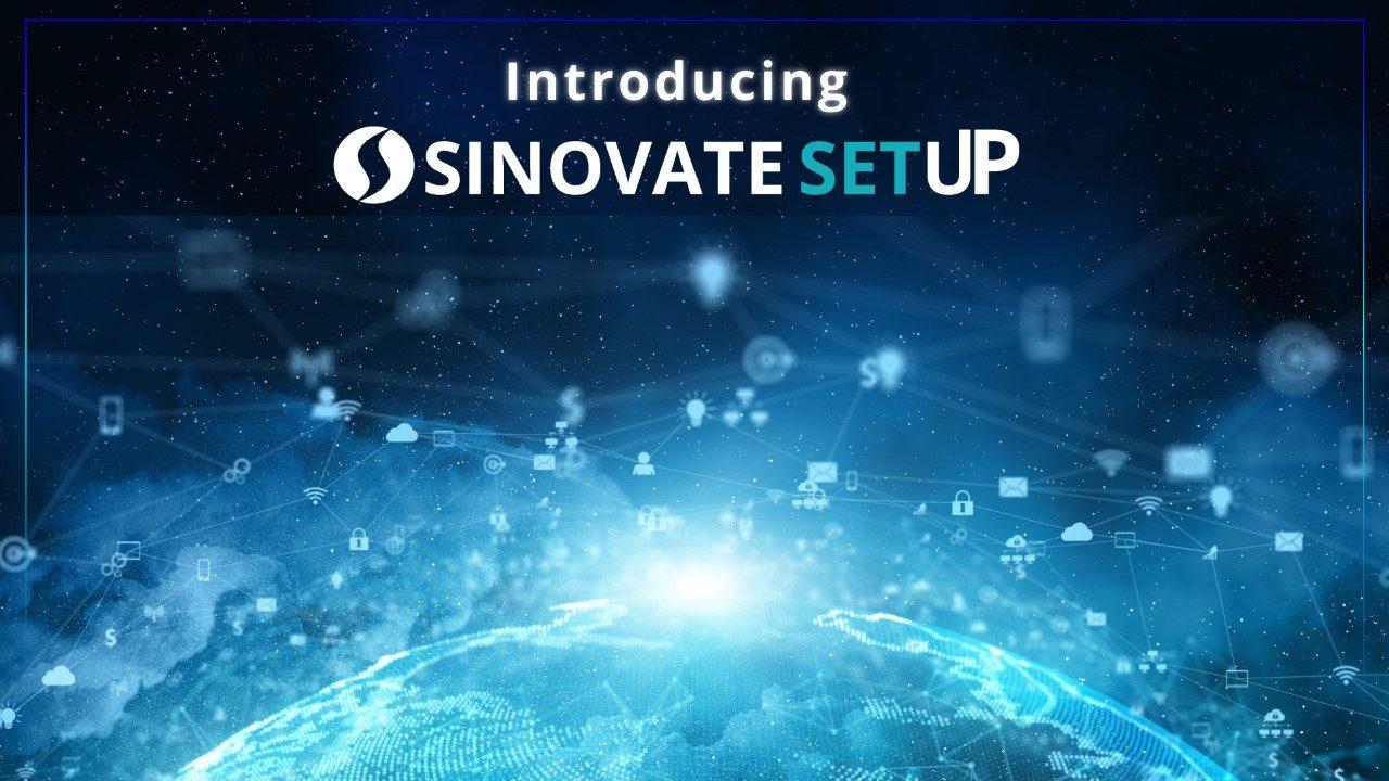 SINOVATE 1-Click setUP ile tanışın: Düğüm oluşturma kolaylaştı