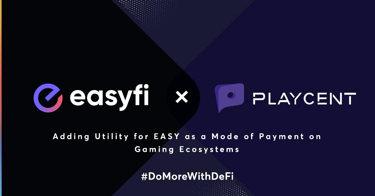 EasyFi Playcent İle Ortaklık İmzalıyor