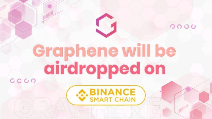 Graphene Airdropu Artık Binance Smart Chain' de Gerçekleştirilecek
