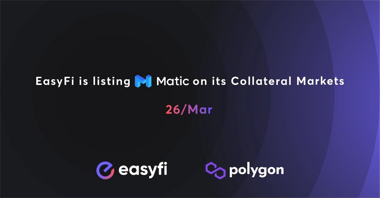 EasyFi, MATIC Token'ı Teminat Piyasası Olarak Listeleyecek