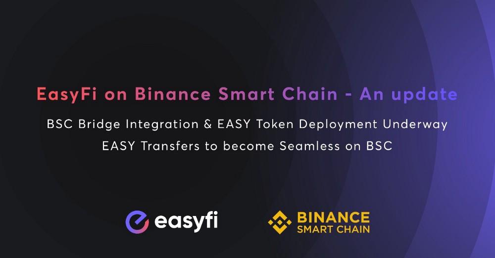Binance Smart Chain 'de EasyFi Güncelleme Duyurusu