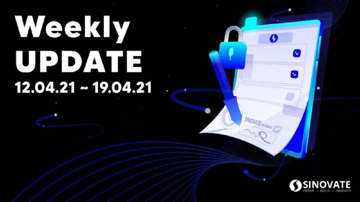 SINOVATE(SIN) Haftalık Güncelleme (12/04/2021 – 19/04/2021)