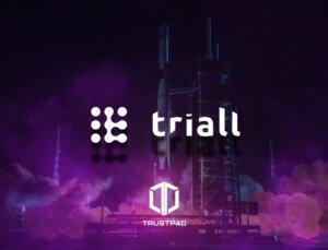 Triall,  IDO'sunu TrustPad'de Piyasaya Sürüyor!