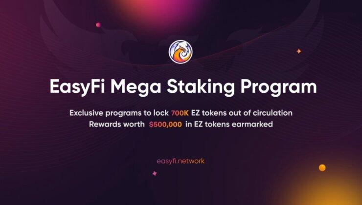EasyFi Mega Staking Programları