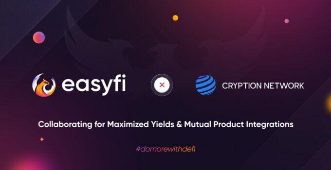 EasyFi, Cryption Network Ortaklığını Duyuruyor