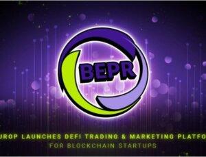 BEUROP, Blockhain Girişimleri İçin DeFi Ticaret ve Pazarlama Platformunu Başlattı