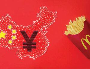 McDonald's, Çin'de Dijital Yuan Kullanmaya Zorlanıyor
